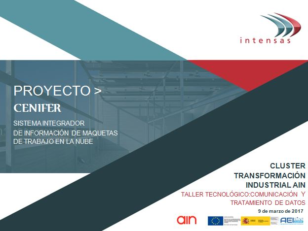 La transformación digital y proyecto Maquetas Cenifer en la Nube: Taller TIC AIN 9 de marzo de 2017