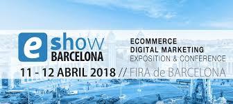 E-Show Barcelona 2018: el tren digital sigue adelante, ¿te subes?
